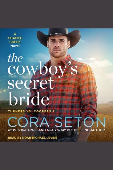 The Cowboy's Secret Bride - A Chance Creek Novel - cover