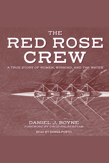 Red Rose Crew - A True Story Of Women Winning And The Water - cover