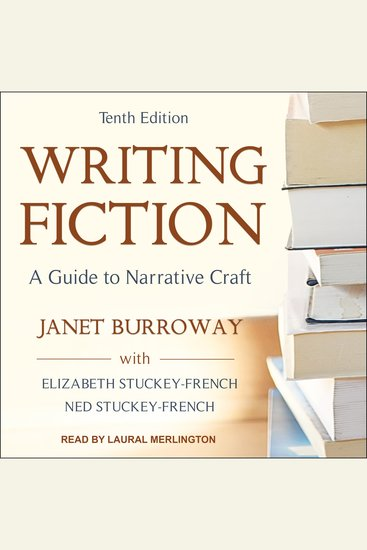 Writing Fiction Tenth Edition - A Guide To Narrative Craft - cover