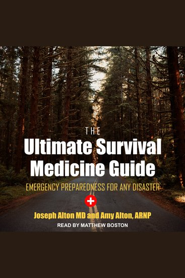 The Ultimate Survival Medicine Guide - Emergency Preparedness For ANY Disaster - cover