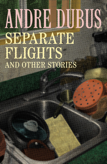 Separate Flights - And Other Stories - cover