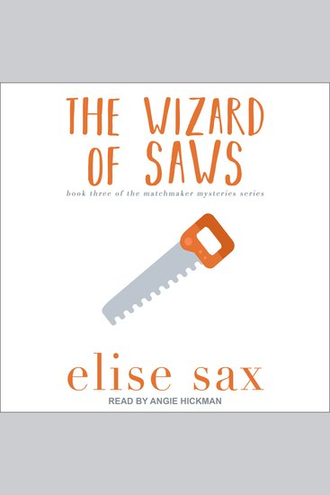 The Wizard of Saws - book three of the matchmaker mysteries series - cover