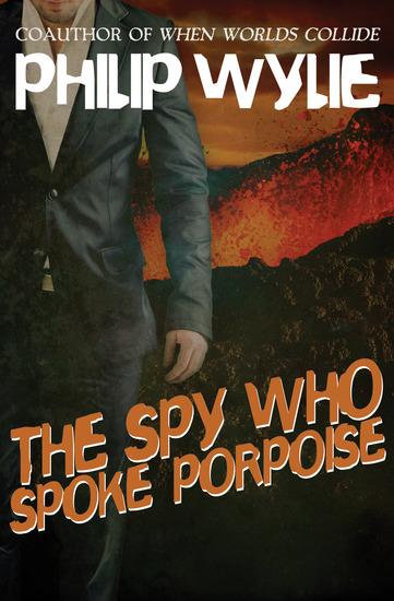 The Spy Who Spoke Porpoise - cover