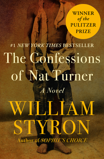 The Confessions of Nat Turner - A Novel - cover