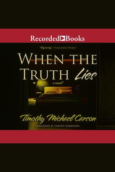 When the Truth Lies - A Novel - cover