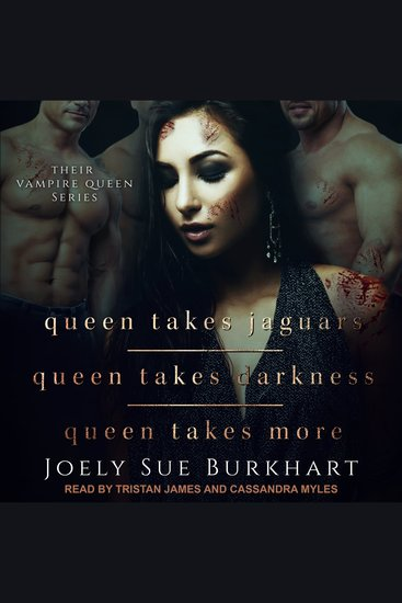 Queen Takes Jaguars Queen Takes Darkness & Queen Takes More - Their Vampire Queen Series - cover