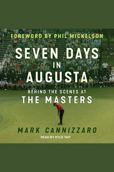 Seven Days in Augusta - Behind the Scenes at the Masters - cover