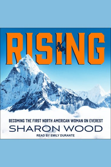 Rising - Becoming the First North American Woman on Everest - cover