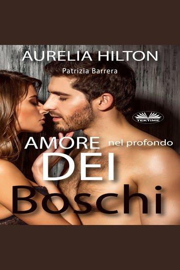 Amore nel Profondo dei Boschi - cover