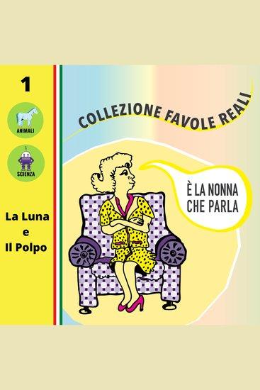 È LA NONNA CHE PARLA - La Luna e Il Polpo - cover