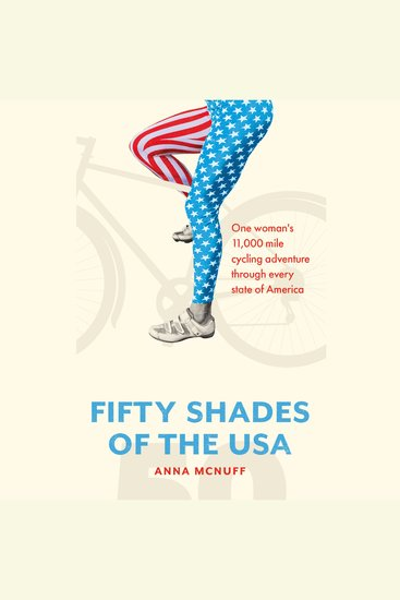 50 Shades Of The USA - One woman's 11000 mile cycling adventure through every state of America - cover