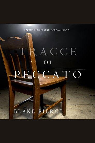 Tracce di Peccato (Un Thriller di Keri Locke — Libro 3) - cover