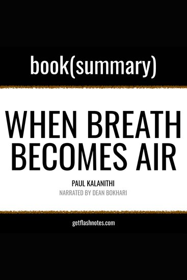 When Breath Becomes Air by Paul Kalanithi - Book Summary - cover