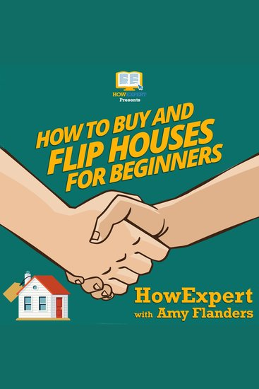 How To Buy and Flip Houses For Beginners - cover
