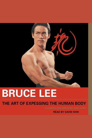 Bruce Lee The Art of Expressing the Human Body - cover