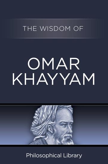 The Wisdom of Omar Khayyam - cover