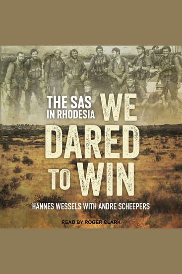 We Dared to Win - The SAS in Rhodesia - cover