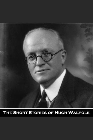 The Short Storeis of Hugh Walpole - cover