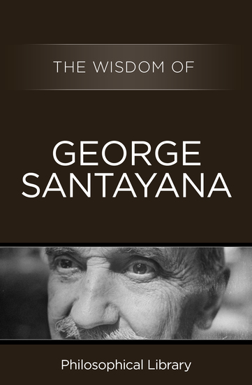 The Wisdom of George Santayana - cover
