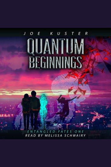 Quantum Beginnings - A Near-Future CyberPunk Thriller - cover