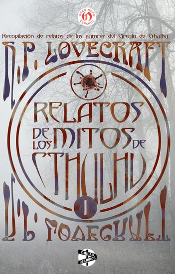 Relatos de los mitos de Cthulhu - Volumen uno - cover