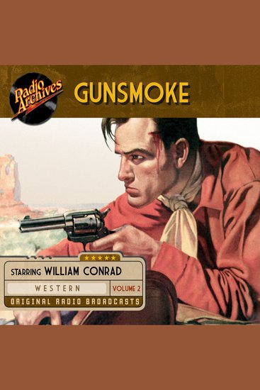 Gunsmoke Volume 2 - Original Radio Broadcasts - cover