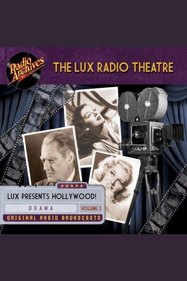 The Lux Radio Theatre Volume 3 - cover