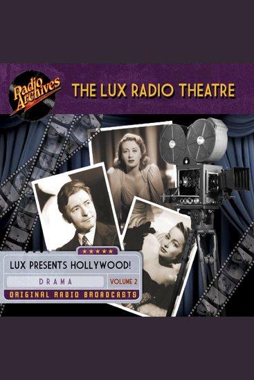 The Lux Radio Theatre Volume 2 - Original Radio Broadcasts - cover
