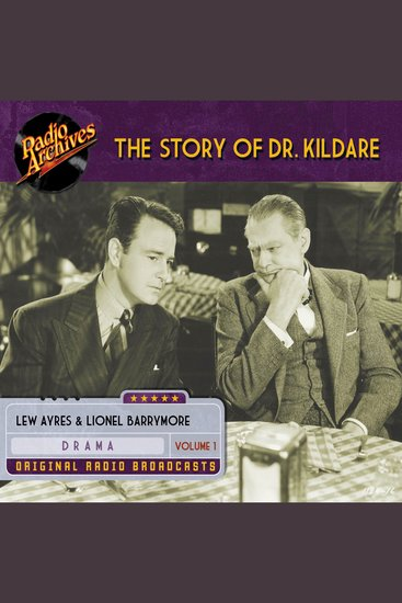 The Story of Dr Kildare Volume 1 - cover