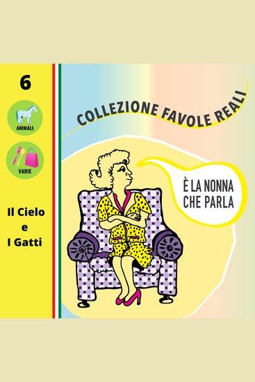È LA NONNA CHE PARLA - Il Cielo e I Gatti - cover