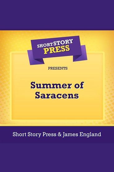 Short Story Press Presents Summer of Saracens - cover