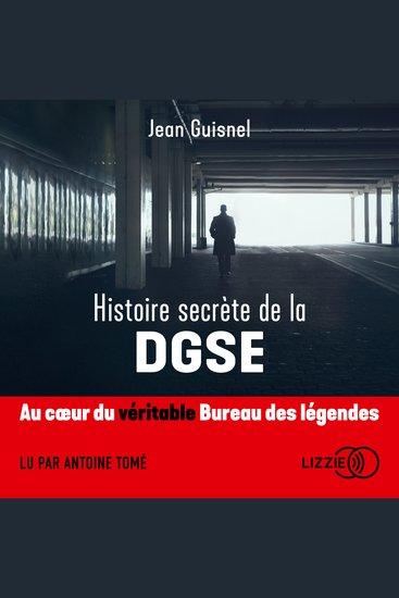 Histoire secrète de la DGSE - cover