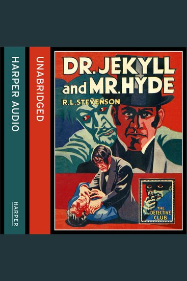 Strange Case of Dr Jekyll and Mr Hyde (The Detective Club) - cover