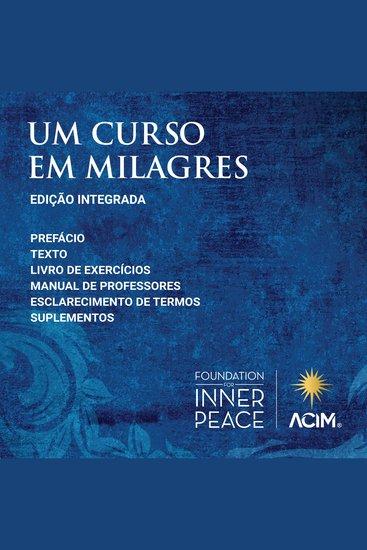 Um Curso em Milagres - Edição Integrada (Portuguese Edition) - cover