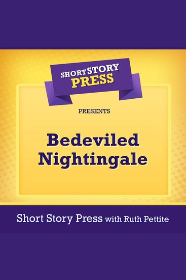 Short Story Press Presents Bedeviled Nightingale - cover