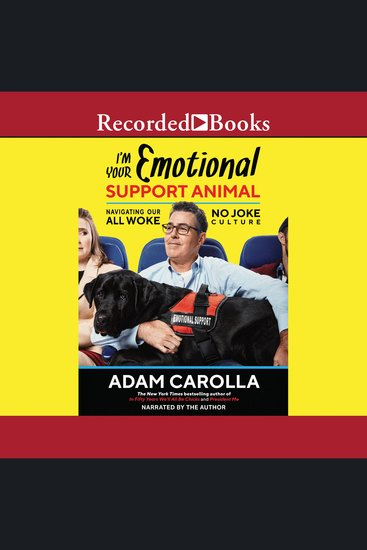 I'm Your Emotional Support Animal - Navigating Our All Woke No Joke Culture - cover