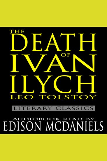 The Death of Ivan Ilych - Literary Classics - cover