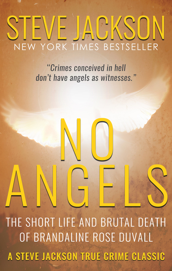 No Angels - The Short Life And Brutal Death Of Brandaline Rose Duvall - cover