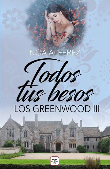 Todos tus besos (Los Greenwood 3) - cover