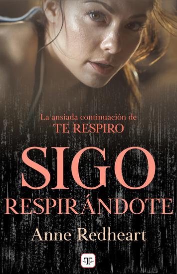 Sigo respirándote (Saga Te respiro 2) - cover