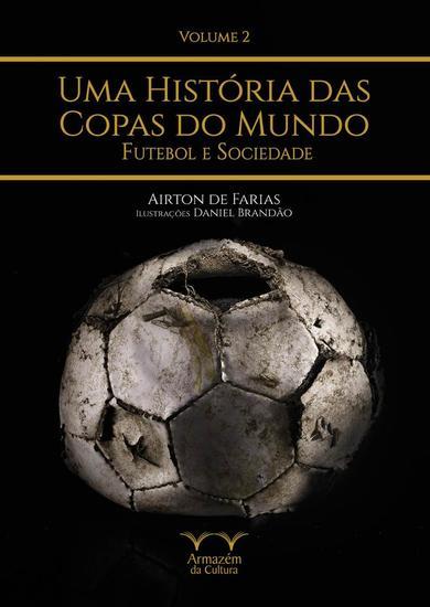 Uma História das Copas do Mundo - volume 2 - cover