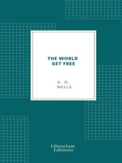 The World Set Free - cover