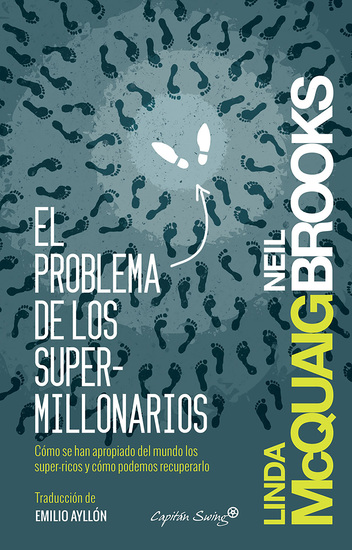 El problema de los supermillonarios - Cómo se han apropiado del mundo los super-ricos y cómo podemos recuperarlo - cover