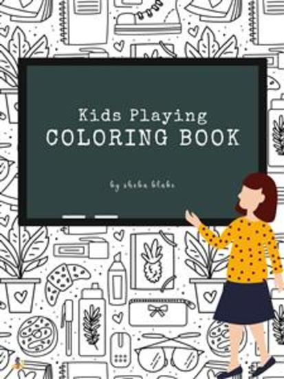 Kids Playing Coloring Book for Kids Ages 3+ (Printable Version) - cover