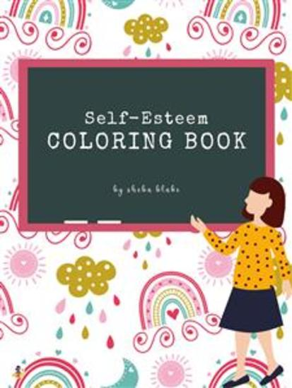Self-Esteem and Confidence Coloring Book for Kids Ages 6+ (Printable Version) - cover