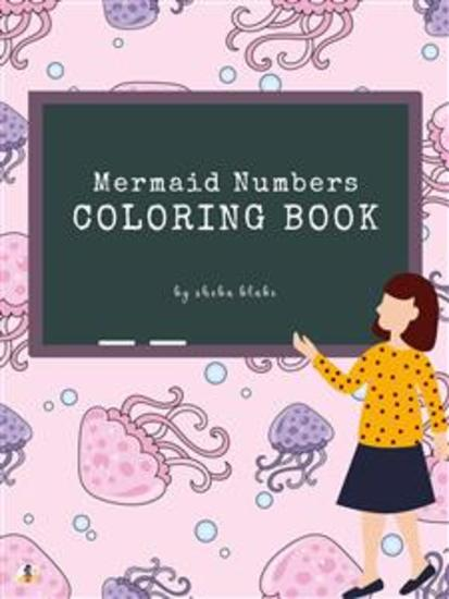Mermaid Numbers Coloring Book for Kids Ages 3+ (Printable Version) - cover