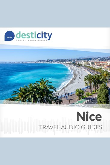 Desticity Nice (EN) - Visit Nice in French Riviera in an innovative and fun way - cover