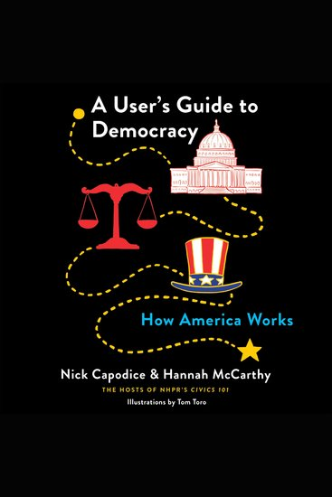 A User's Guide to Democracy - How America Works - cover