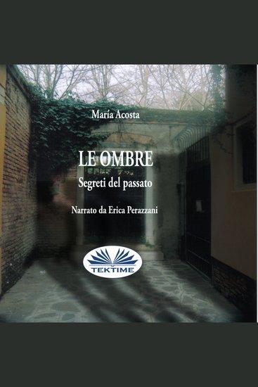 Le Ombre - Segreti Del Passato - cover