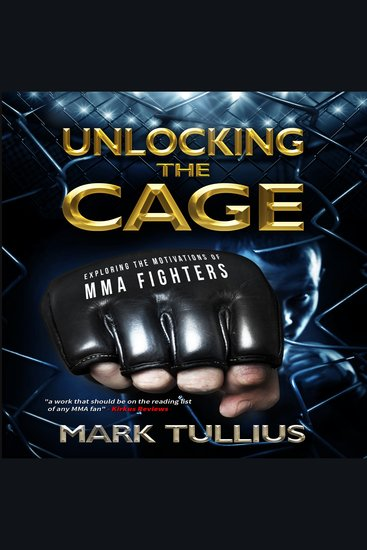 Unlocking the Cage - Exploring the Motivations of MMA Fighters - cover